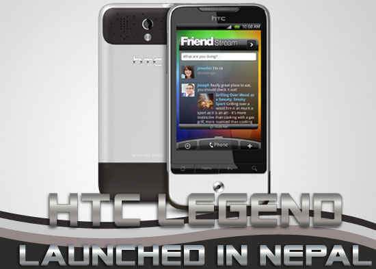 HTC 'Legend' Launched in Nepal