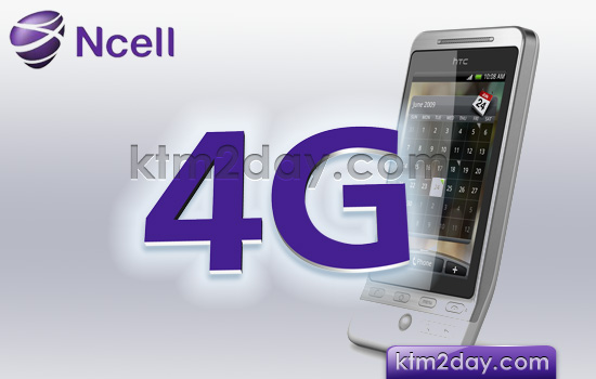 Ncell to launch 4G service in the near future