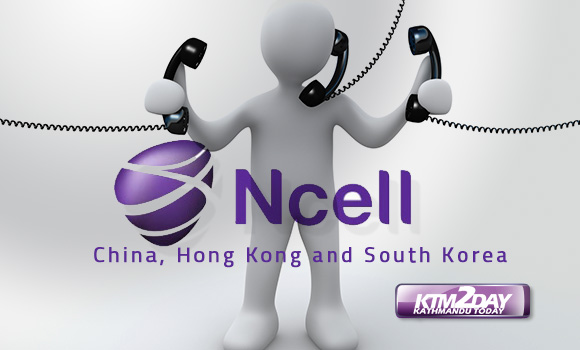 Ncell slashes call tariffs to China, Hong Kong and South Korea