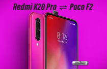 Redmi K20 Pro and Redmi K20 to launch as Poco F2 in India